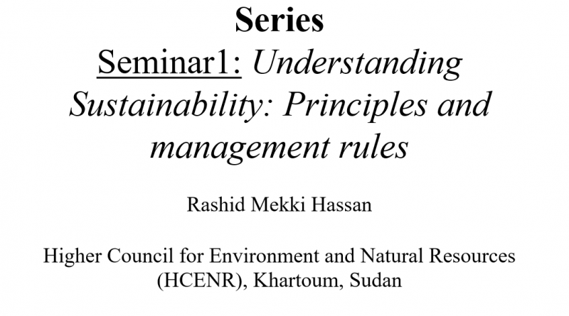 Understanding Sustainability: Principles and management rules
